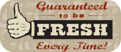 Guaranteed Fresh